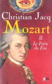 Mozart T.3 ; Le Frere Du Feu - Intérieur - Format classique
