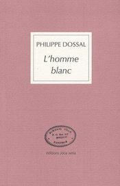 L'homme blanc ; récit de voyage - Intérieur - Format classique