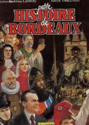 Petite Histoire Bordeaux - Couverture - Format classique