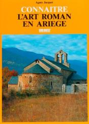 Connaitre l'art roman en ariege - Couverture - Format classique