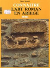 Connaitre l'art roman en ariege - 4ème de couverture - Format classique