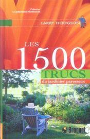 Les 1500 Trucs Du Jardinier Paresseux - Intérieur - Format classique