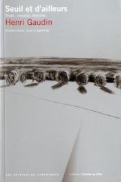 Seuil et d'ailleurs ; texte, croquis, dessin - Couverture - Format classique