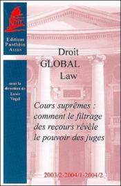 Cours supremes ; comment le filtrage des recours revele le pouvoir des juges - Couverture - Format classique