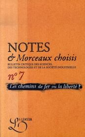 Notes et morceaux choisis n.7 ; les chemins de fer ou la liberte ? - Intérieur - Format classique