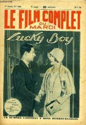 Le Film Complet Du Mardi N° 786 - 9eme Annee - Lucky Boy - Couverture - Format classique