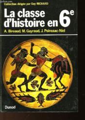 LA CLASSE D'HISTOIRE EN 6ème - Couverture - Format classique