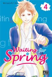 Vente livre :  Waiting for spring T.4  - Anashin