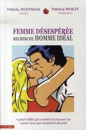Femme désespérée recherche homme idéal - Intérieur - Format classique