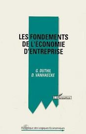 Les Fondements De L'Economie D'Entreprise - Intérieur - Format classique