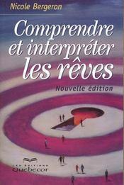 Comprendre Et Interpreter Les Reves - Intérieur - Format classique