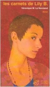 Les carnets de Lily B. - Couverture - Format classique