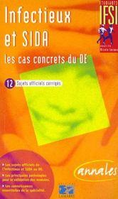 Infectieux Sida Les Cas Concrets Du D.E. - Intérieur - Format classique