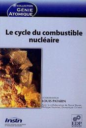 Le cycle du combustible nucléaire - Couverture - Format classique