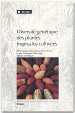 Diversité génétique des plantes tropicales cultivées - Couverture - Format classique