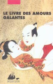 Le livre des amours galantes - Couverture - Format classique