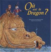Ou Est Le Dragon? - Couverture - Format classique