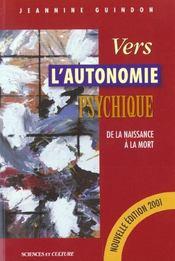 Vers L'Autonomie Psychique - De La Naissance A La Mort - Intérieur - Format classique