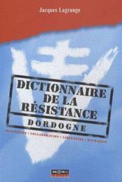 Dictionnaire de la résistance - Couverture - Format classique