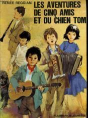 Les Aventures De Cinq Amis Et Du Chien Tom. Collection : Flammarion Jeunesse N° 30 - Couverture - Format classique