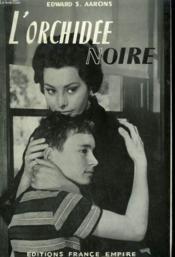 L'Orchidee Noire. - Couverture - Format classique