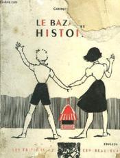 Le Bazar Aux Histoires - Contes Pour Les Enfants. Exemplaire De Travail Vendu En L Etat - Couverture - Format classique