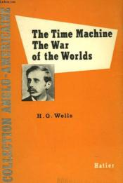 The Time Machine. The War Of The Worlds - Couverture - Format classique