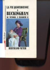 Vente  La Vie Quotidienne A Buckingham  - Bertrand Meyer-Stabley