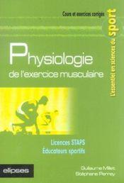 Physiologie De L'Exercice Musculaire Licences Staps Educateurs Sportifs Cours Et Exercices Corriges - Intérieur - Format classique