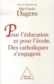 Pour l'éducation et pour l'école. des catholiques s'engagent - Intérieur - Format classique
