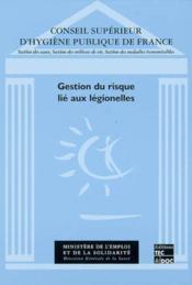 Gestion Du Risque Lie Aux Legionelles - Couverture - Format classique
