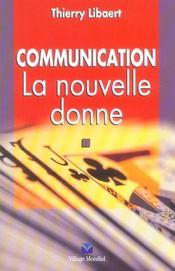 Communication, la nouvelle donne - Intérieur - Format classique