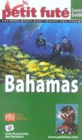GUIDE PETIT FUTE ; COUNTRY GUIDE ; Bahamas (édition 2007)  - Collectif Petit Fute