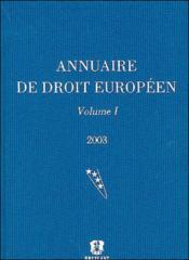 Annuaire De Droit Europeen 2003 Vol.1 - Couverture - Format classique