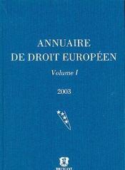 Annuaire De Droit Europeen 2003 Vol.1 - Intérieur - Format classique