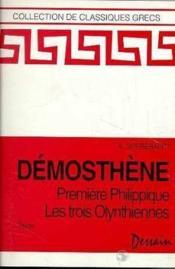 Premiere Philippique Les 3 Olynthiennes -Textes. - Couverture - Format classique
