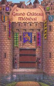 Le Grand Chateau Medieval - Intérieur - Format classique