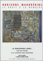 La francophonie arabe : pour une approche de littérature arabe francophone - Couverture - Format classique