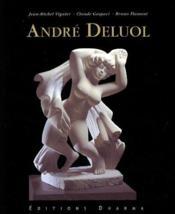 André Deluol ; catalogue de ses sculptures - Couverture - Format classique