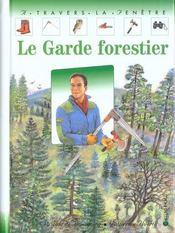Le Garde Forestier - Intérieur - Format classique