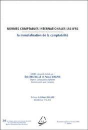 Normes comptables internationales IAS-IFRS ; la mondialisation de la comptabilité - Couverture - Format classique