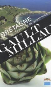 Bretagne: Tourisme et gastronomie - Couverture - Format classique