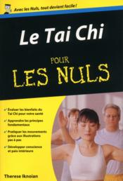 Vente livre :  Tai chi poche pour les nuls  - Therese Iknoian