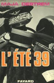 L'Ete 39. - Couverture - Format classique