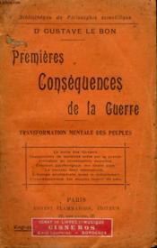 Premieres Consequences De La Guerre. Transformation Mentale Des Peuples. Collection : Bibliotheque De Philosophie Scientifique. - Couverture - Format classique