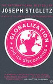 Vente livre :  GLOBALIZATION AND ITS DISCONTENTS  - Max Tetau - Stiglitz Joseph