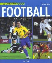 Le Livre D'Or 2002 ; Football  - Gerard Ejnes