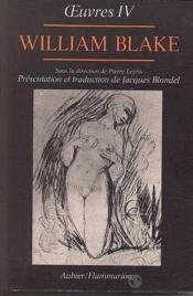 Vente livre :  William Blake, Oeuvres T.4  - William Blake