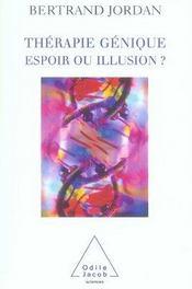 Thérapie gènique ; espoir ou illusion - Intérieur - Format classique