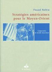 Stratetgies Americaines Pour Le Moyen-Orient - Intérieur - Format classique